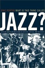 Music of the African Diaspora: What Is This Thing Called Jazz? : African...