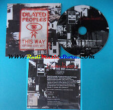 CD Singolo Dilated Peoples Feat Kanye West This Way 7087 6 18337 2 PROMO(S23)