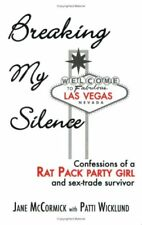 Breaking My Silence: Confessions of a Rat Pack Par