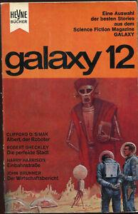 Galaxy 12 - Eine Auswahl der besten Stories aus dem SF Magazin [Science Fiction]