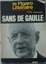LE FIGARO LITTERAIRE REVUE N° 1278 NOVEMBRE 1970 SANS DE GAULLE GENERAL MAURIAC