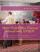 Hotel Front Office Training Manual with 231 SOP : Professional Front Office...