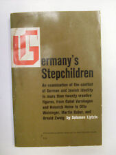Germany's Stepchildren by Solomon Liptzin -1961 paperback (Jews in Germany)