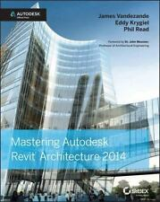 Mastering Autodesk Revit Architecture 2014 Autodesk Official ISBN 9781118521304