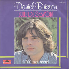 DANIEL BUISSON BULLE DE SAVON / A 200 M DU MOTEL FRENCH 45 SINGLE