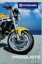 Hyosung Preisliste 2006 Motorrad Motorroller GT 650 S R 250 125 Aquila Karion
