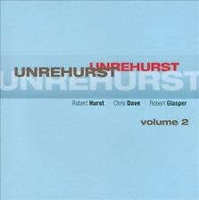 Unrehurst, Vol. 2 by Robert Glasper (Piano)/Robert Hurst (Bass)/Chris Dave...