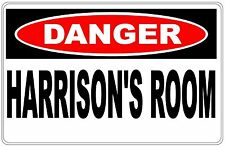 Harrison's Room Danger Signs - Any Name - Toy - Gift - Bedroom - Birthday