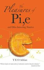 Pleasures of Pi,e and Other Interesting Numbers-ExLibrary