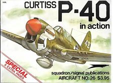 Curtiss P-40 f in Action #26 Squadron Signal Publication - Soft Cover