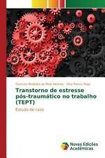 Transtorno de Estresse Pos-Traumatico No Trabalho (Tept) (Paperback or Softback)