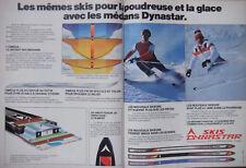 PUBLICITÉ PRESSE 1979 SKIS DYNASTAR POUR LA POUDREUSE OU LA GLACE - ADVERTISING