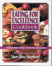 Cookbook Eating For Excellence Shepherd 1999 Ln 1St Edition 188 Pages Pb