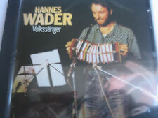 HANNES WADER - VOLKSSÄNGER  - CD - NEU + ORIGINAL VERPACKT!
