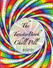 The Twister Book Chill Pill (Paperback or Softback)