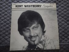 Kent Westberry - Songwriter - autographed - (play graded, VG+)