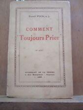 """Raoul Plus: Comment """"Toujours Prier""""/ Apostolat de la Prière, 1928"""