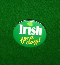 Irish for a Day, Vintage Metal Pinback, Badge, St. Patrick's Day Pin, Hallmark