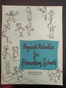 🕮 Physical Activities for Elementary Schools 1958 BOE NYC