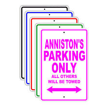 Anniston's Parking Only Others Will Be Towed Name Novelty Metal Aluminum Sign