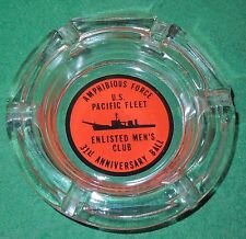 Vintage US Navy US Pacific Fleet Enlisted Men's Club 31st Annual Ball Ash Tray