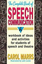 A Workbook of Ideas and Activities for Students of Speech and Theatre: By Car...