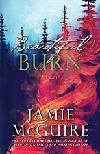 Beautiful Burn: By Mcguire, Jamie