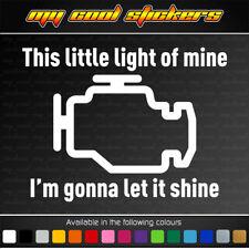 This Little Light Of Mine Vinyl Sticker Decal. Check engine light. STI JDM EVO