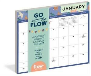 Go with the Flow: A Magnetic Monthly Calendar 2022: Stay Organized and Mindful A