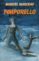 Livre pimporello Marcel Marceau éditions Belfond 1987 book