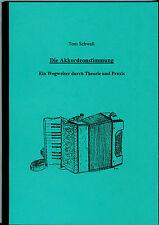 Die Akkordeonstimmung * Toni Schwall * Akkordeon Reparatur * Fachbuch