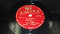 """Frank Sinatra - Columbia 36791 10"""" 78 When Your Lover Has Gone / I Should Care"""