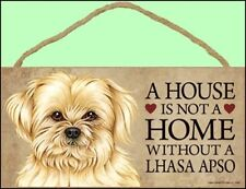 """Lhasa Apso 10"""" x 5"""" A House is not a Home...Dog Sign"""