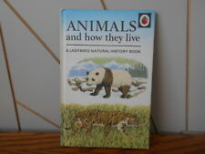 ANIMALS AND HOW THEY LIVE vintage Ladybird Book NATURAL HISTORY, matt cover, 50p