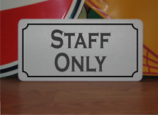 Staff Only Metal Sign 00004000