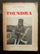 TOUNDRA - E-N MANNINEN (la vie en Finlande - Ed. ATTINGER sans date