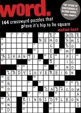 Word : 144 Crossword Puzzles That Prove It's Hip to Be Square by Natan Last...