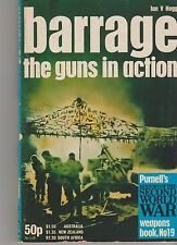 BARRAGE The Guns in Action - Ian V. Hogg weapons #19 circa 1970 Second World War