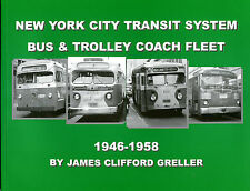 NEW YORK TRANSIT AUTHORITY BUS AND TROLLEY COACHES 1947-1978