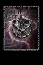 The Little Book Of Magic Spells For Witches (volume 1): By Mr Andrew Costello