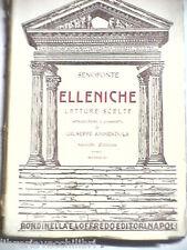 ELLENICHE Letture scelte Senofonte Giuseppe Ammendola Rondinella e Loffredo 1928
