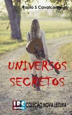 Universos Secretos : Romance de Ficção by Paulo Cavalcante (2016, Paperback)