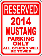 "2014 14 Mustang Ford Novelty Reserved Parking Street Sign 12""X18"" Aluminum"
