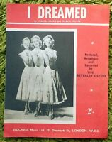 I Dreamed - Grean & Moore: 3 pages P.V.G with Beverley Sisters pic. 1956 - Clean