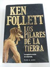 LOS PILARES DE LA TIERRA KEN FOLLETT LIBRO TAPA DURA PLAZA & JANES 1020 PAGS