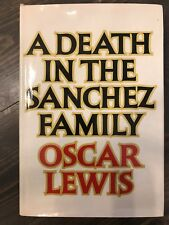 Oscar Lewis A DEATH IN THE SANCHEZ FAMILY Random House c. 1969 1st Print HC/DJ