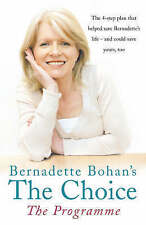 Bernadette Bohan's The Choice: The Programme: The simple health plan that saved