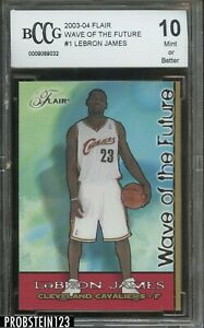 2003-04 Fleer Flair Wave Of The Future #1 LeBron James RC Rookie BCCG 10