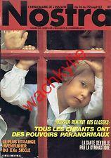 Nostra n°536 du 16/09/1982 Enfants pouvoirs paranormaux Gymnastique