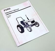 FORD NEW HOLLAND 3415 TRACTOR OWNERS OPERATORS MANUAL MAINTENANCE DIESEL
